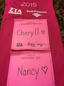 I walked in celebration of Cheryll and in memory of Nancy.